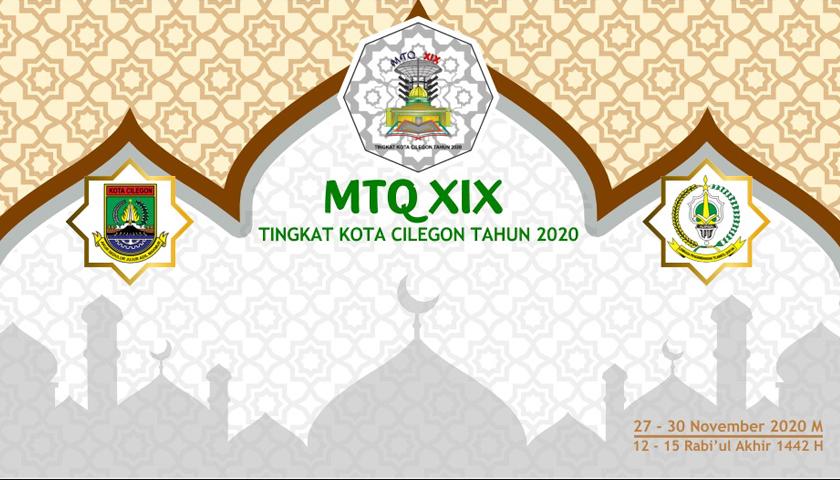 Mtq Xix Cilegon Hari Ini Dibuka Berikut Link Ikuti Pembukaan Lewat Daring Cilegon News